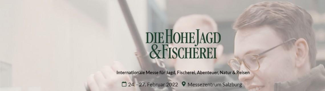 24.2.2022 - 27.2.2022 Hohe Jagd und Fischerei Salzburg