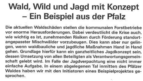 Jagdverpachtung und Eigenbewirtschaftung<br /><br />Wald, Wild und Jagd mit Konzept – ein Beispiel aus der Pfalz<br />https://www.gstb-rlp.de/gstbrp/Schwerpunkte/Jagdgenossenschaften/Aufs%C3%A4tze/Jagdverpachtung%20und%20Eigenbewirtschaftung/Wald,%20Wild%20und%20Jagd%20mit%20Konzept%20%E2%80%93%20ein%20Beispiel%20aus%20der%20Pfalz/GuSt102020_Wald,%20Wild%20und%20Jagd%20mit%20Konzept%20-%20ein%20Beispiel%20aus%20der%20Pfalz.pdf